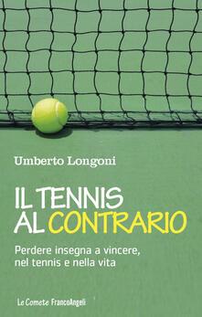 Amatigota.it Il tennis al contrario. Perdere insegna a vincere, nel tennis e nella vita Image