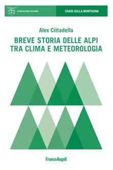 Fondazionesergioperlamusica.it Breve storia delle Alpi tra clima e meteorologia Image