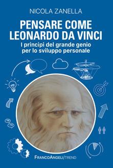 Listadelpopolo.it Pensare come Leonardo da Vinci. I principi del grande genio per lo sviluppo personale Image