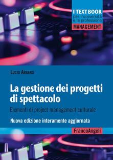 Antondemarirreguera.es La gestione dei progetti di spettacolo. Elementi di project management culturale Image