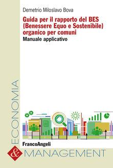 Grandtoureventi.it Guida per il rapporto del BES (Benessere Equo e Sostenibile) organico per comuni. Manuale applicativo Image