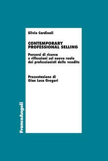 Writersfactory.it Contemporary professional selling. Percorsi di ricerca e riflessioni sul nuovo ruolo dei professionisti delle vendite Image