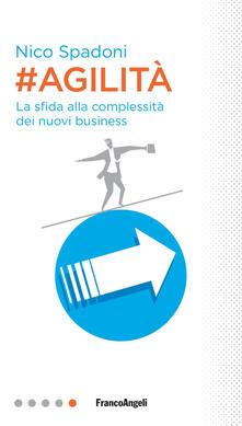 #Agilità. La sfida alla complessità dei nuovi business.pdf