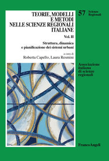 Grandtoureventi.it Teorie, modelli e metodi nelle scienze regionali italiane. Vol. 2: Struttura, dinamica e pianificazione dei sistemi urbani. Image