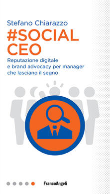 Milanospringparade.it #social Ceo. Reputazione digitale e brand advocacy per manager che lasciano il segno Image