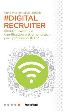 #DigitalRecruiter. Social network, AI, gamification e strumenti tech per i professionisti HR.pdf