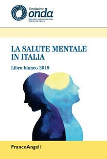 Daddyswing.es La salute mentale in Italia. Libro bianco 2019 Image