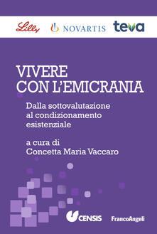 Vivere con lemicrania. Dalla sottovalutazione al condizionamento esistenziale.pdf