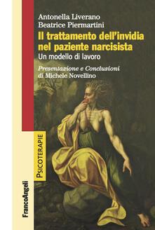 Capturtokyoedition.it Il trattamento dell'invidia nel paziente narcisista. Un modello di lavoro Image