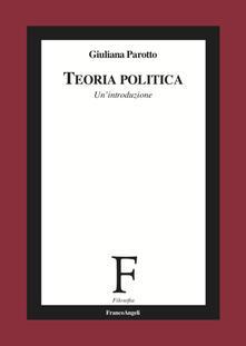 Ascotcamogli.it Teoria politica. Un'introduzione Image