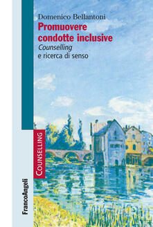 Capturtokyoedition.it Promuovere condotte inclusive. Counselling e ricerca di senso Image