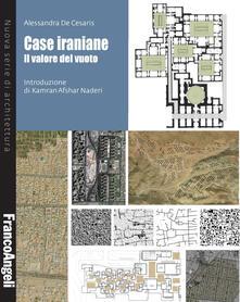 Listadelpopolo.it Case iraniane. Il valore del vuoto Image