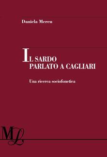 Listadelpopolo.it Il sardo parlato a Cagliari. Una ricerca sociofonetica Image