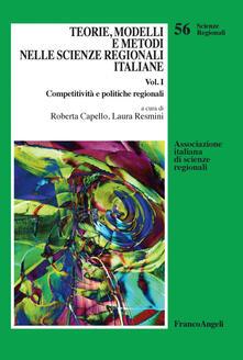 Teorie, modelli e metodi nelle scienze regionali italiane. Vol. 1 - Roberta Capello,Laura Resmini - ebook