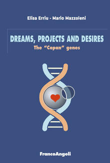 Dreams, projects and desires. The «Copan» gene