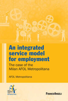 Anintegrated service model for employment. The case of the Milan AFOL Metropolitana