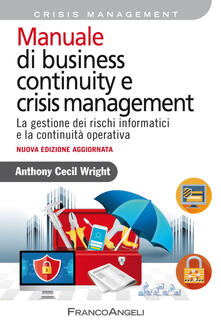 Listadelpopolo.it Manuale di business continuity e crisis management. La gestione dei rischi informatici e la continuità operativa Image