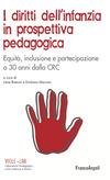 I diritti dell'infanzia in prospettiva pedagogica. Equità, inclusione e partecipazione a 30 anni dalla CRC