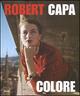 Robert Capa. Colore.