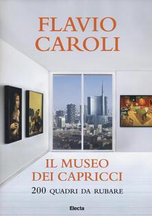 Equilibrifestival.it Il museo dei capricci. 200 quadri da rubare Image