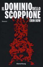 Libro Il dominio dello scorpione Erin Bow