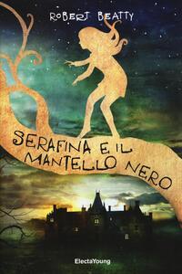 Serafina e il mantello nero