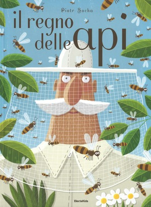 Il regno delle api. Ediz. illustrata