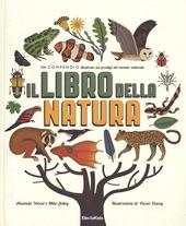 Copertina  Il libro della natura : un compendio illustrato sui prodigi della natura