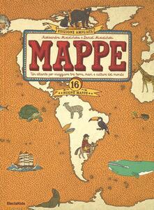 Mappe. Un atlante per viaggiare tra terra, mari e culture del mondo.pdf