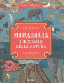 Squillogame.it Mirabilia. I record della natura. Ediz. a colori Image