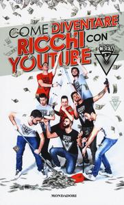 Libro Illuminati Crew. Come diventare ricchi con YouTube  0