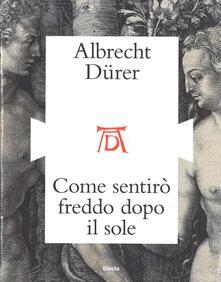 Le stampe di Albrecht Dürer e lItalia. Catalogo della mostra (Mantova, ottobre 2016).pdf