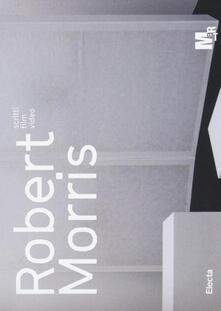 3tsportingclub.it Robert Morris. Scritti, film, video. Catalogo della mostra (Rovereto, 23 luglio-6 novembre 2016). Ediz. a colori Image