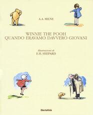 Libro Winnie The Pooh. Quando eravamo davvero giovani. Ediz. a colori A. A. Milne