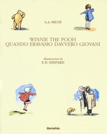 Squillogame.it Winnie The Pooh. Quando eravamo davvero giovani. Ediz. a colori Image