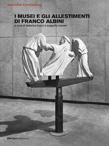 Secchiarapita.it I musei e gli allestimenti di Franco Albini. Ediz. illustrata Image