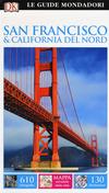 San Francisco e California del Nord. Ediz. a colori