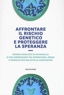 Premioquesti.it Affrontare il rischio genetico e proteggere la speranza. Storia e risultati di un modello di collaborazione tra ricercatori, medici e famiglie con malattia di Huntington Image
