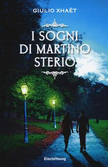 I sogni di Martino Sterio - Giulio Xhaët - copertina