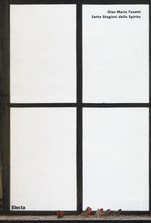 Radiosenisenews.it Gian Maria Tosatti. Sette stagioni dello spirito. Catalogo della mostra (Napoli, 17 dicembre 2016-17 aprile 2016). Ediz. italiana e inglese Image