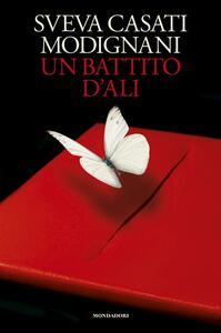 Un battito d'ali - Sveva Casati Modignani - copertina