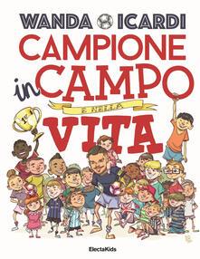 Campione in campo e nella vita. Ediz. a colori.pdf