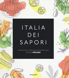 Warholgenova.it Italia dei sapori. Da nord a sud, il meglio della nostra cucina secondo Sale&Pepe Image