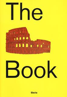 The Colosseum book. Catalogo della mostra (Roma, 8 marzo 2017-7 gennaio 2018). Ediz. a colori.pdf