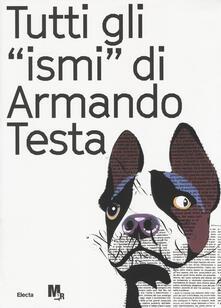 Warholgenova.it Tutti gli «ismi» di Armando Testa. Catalogo della mostra (Trento, 22 luglio-15 ottobre 2017). Ediz. italiana e inglese Image