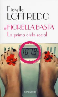#Fiorella basta. La prima dieta social.pdf