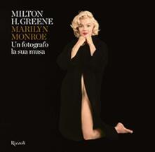 Letterarioprimopiano.it Marilyn Monroe. Un fotografo, la sua musa. Ediz. a colori Image
