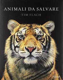 Animali da salvare. Ediz. a colori.pdf