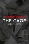 Libro The cage. Uno di noi mente Lorenzo Ostuni