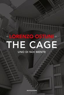 The cage. Uno di noi mente - Lorenzo Ostuni - copertina